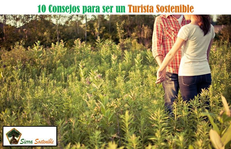 Consejos para ser un Turista Sostenible